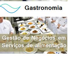 Gastronomia - Gestão de negócios em serviços de alimentação – foco em resultados