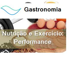 Gastronomia – Nutrição e exercício: performance